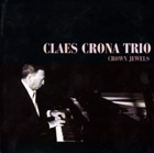 Claes Crona Trio - Crown Jewels