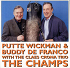 Putte Wickman & Buddy De Franco With The Claes Crona Trio - The Champs